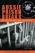 Aussie Prison Breaks