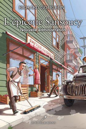 L'épicerie Sansoucy