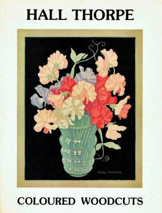Hall Thorpe Coloured Woodcuts
