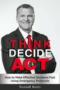 Think Decide Act