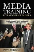 Media Training for Modern Leaders