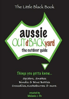Aussie Out d'Backyard: The Outdoor Guide