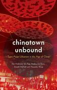 Chinatown Unbound