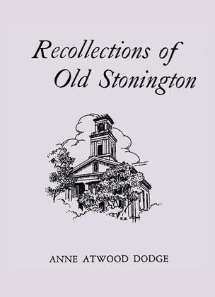 Recollections of Old Stonington