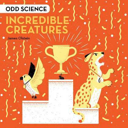 Odd Science – Incredible Creatures