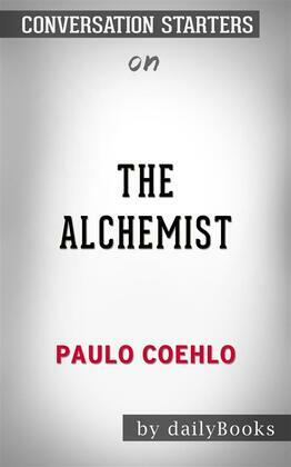 The Alchemist: by Paulo Coelho  | Conversation Starters