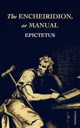 The Encheiridion, or Manual