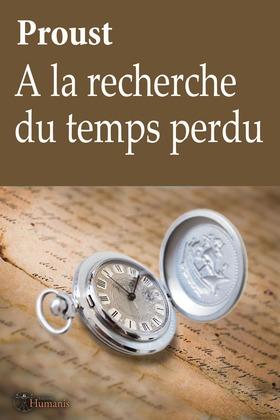 A la recherche du temps perdu - Proust