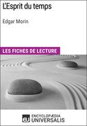 L'Esprit du temps d'Edgar Morin