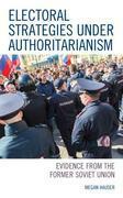 Electoral Strategies under Authoritarianism