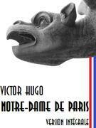 Notre-Dame de Paris: Version intégrale