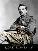 Lord Dunsany: The Complete Works