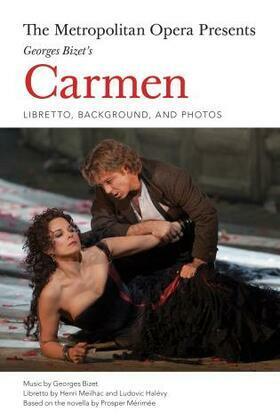 The Metropolitan Opera Presents: Georges Bizet's Carmen