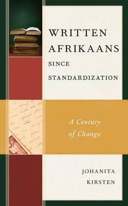 Written Afrikaans since Standardization