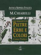 Corso Pratico sull'Uso Magico di Pietre, Erbe e Colori