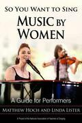 So You Want to Sing Music by Women