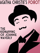 The Kidnapping of Johnnie Waverly