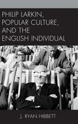 Philip Larkin, Popular Culture, and the English Individual