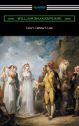 Love's Labour's Lost (Annotated by Henry N. Hudson with an Introduction by Charles Harold Herford)