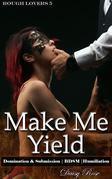 Make Me Yield