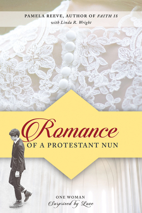 Romance of a Protestant Nun
