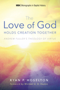 The Love of God Holds Creation Together