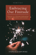 Embracing Our Finitude