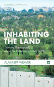 Inhabiting the Land