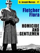 Homicide and Gentlemen: Lt. Joseph Marcus #1