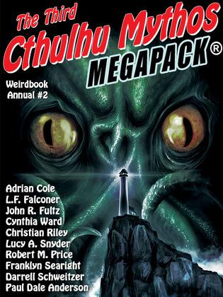 Weirdbook Annual #2: The Third Cthulhu Mythos MEGAPACK