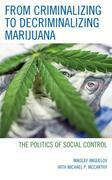 From Criminalizing to Decriminalizing Marijuana