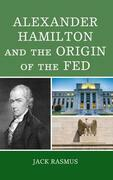Alexander Hamilton and the Origins of the Fed