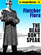 The Dead Don't Speak: Lt. Joseph Marcus #2
