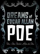 Dreams of Edgar Allan Poe