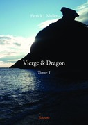 Vierge & Dragon – Tome 1