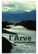 L'Arve - Retour aux sources
