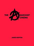 The Anarchist Cinema