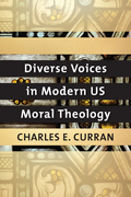 Diverse Voices in Modern US Moral Theology