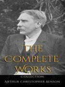 Arthur Christopher Benson: The Complete Works