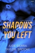 Shadows You Left