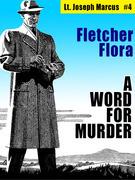 A Word For Murder: Lt. Joseph Marcus #4