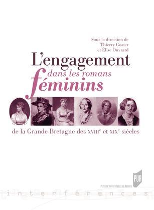 L'engagement dans les romans féminins de la Grande-Bretagne des xviiie et xixe siècles