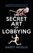 The Secret Art of Lobbying