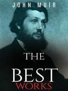 John Muir: The Best Works
