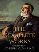 Joseph Conrad: The Complete Works