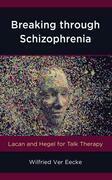 Breaking through Schizophrenia