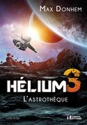 Hélium 3 : L'Astrothèque