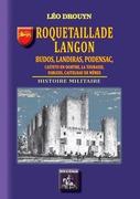 Roquetaillade, Langon, Budos, Landiras, Podensac,  Castets-en-Dorthe, la Tourasse,  Fargues, Castelnau-de-Mêmes (Histoire militaire)