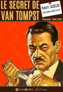 Le secret de Van Tompst