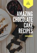 Amazing Chocolate Cake Recipes